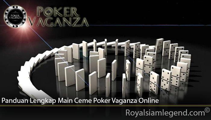 Panduan Lengkap Main Ceme Poker Vaganza Online